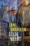 Stedevaart: Non-fictieverhalen - Jan Brokken