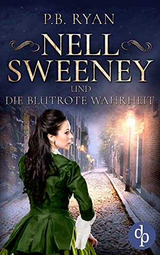 Nell Sweeney und die blutrote Wahrheit (Nell Sweeney-Reihe 3)