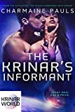 The Krinar's Informant: A Sci-fi Alien Romance (Krinar World Book 2)