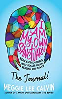 I Am My Own Sanctuary: The Journal!