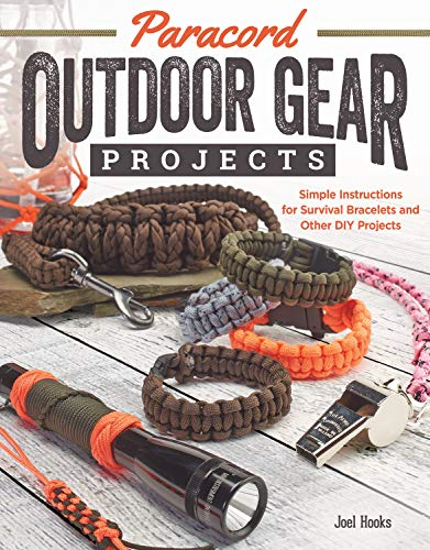 Paracord Outdoor Gear Projects: Simple Instructions for Survival Bracelets and Other DIY Projects by [Pepperell Braiding Company, Joel Hooks]