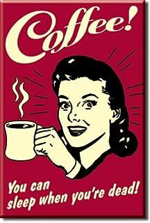 Desperate Enterprises Coffee – You Can Sleep When You're Dead Tin Sign,..