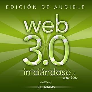 Iniciándose en la Web 3.0: Estrategias de Mercadeo en Línea para el Lanzamiento y Promoción de Cualquier Negocio en la Web (Marketing en Línea) (Spanish Edition) audiobook cover art