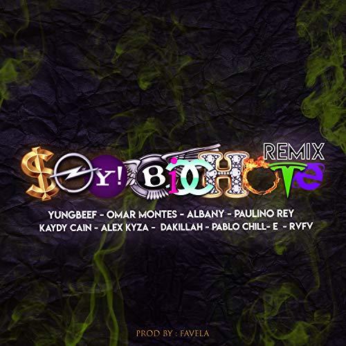 Soy Bichote (Remix) [feat. Pablo Chill-E, Paulino Rey, Kaydy Cain, Omar Montes, Albany, Alex Kyza, Dakillah, RVFV & Kiid Favelas] [Explicit]
