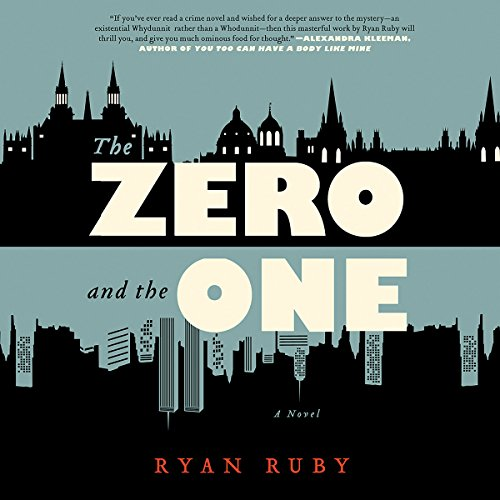 The Zero and the One audiobook cover art