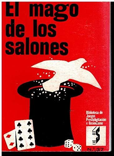 EL MAGO DE LOS SALONES O EL DIABLO DE COLOR DE ROSA.