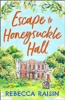 Escape to Honeysuckle Hall