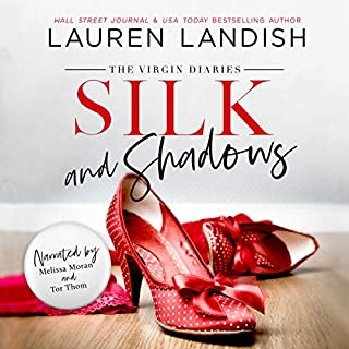 Silk and Shadows     The Virgin Diaries, Book 3              By:                                                                                                                                 Lauren Landish                               Narrated by:                                                                                                                                 Melissa Moran,                                                                                        Tor Thom                      Length: 4 hrs and 47 mins     1 rating     Overall 5.0