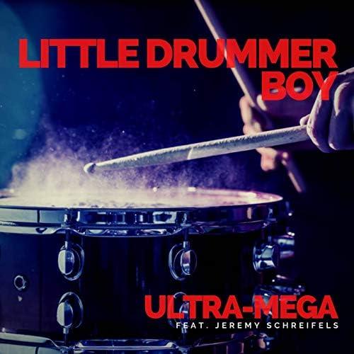 Ultra-Mega & Jeremy Schreifels