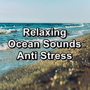 Relaxing Ocean Sounds Anti Stress