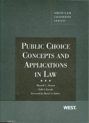 Public Choice Concepts and Applications in Law (American Casebook Series)