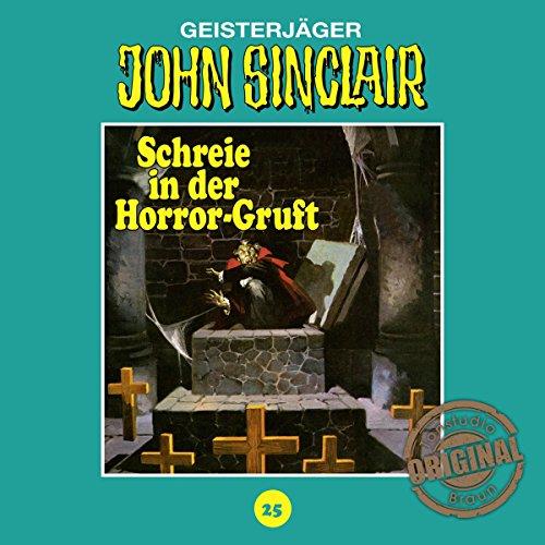 Schreie in der Horror-Gruft (John Sinclair - Tonstudio Braun Klassiker 25) Titelbild