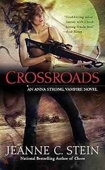 Mass Market Paperback Crossroads (Anna Strong Chronicles, Book 7) Book