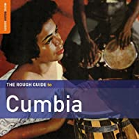 Rough Guide To Cumbia by Rough Guide (2013-02-26)