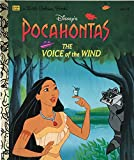 Disney's Pocahontas: The Voice of the Wind (Little Golden Book)