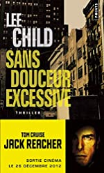 Sans douceur excessive de Lee Child