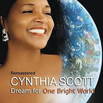 Dream for One Bright World (Remastered)