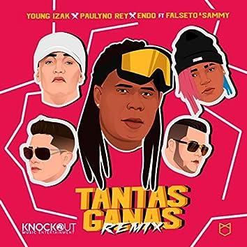 Tantas Ganas (Remix)