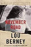 November Road - A Novel - William Morrow - 09/10/2018