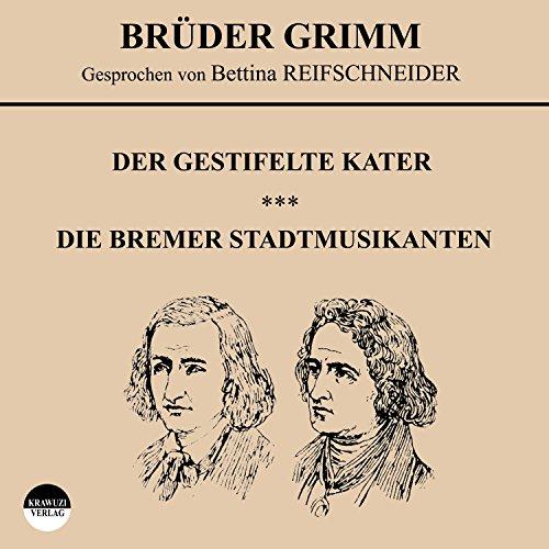 Der gestiefelte Kater / Die Bremer Stadtmusikanten audiobook cover art
