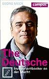 The Deutsche: Investmentbanker an der Macht: Wohin geht die Deutsche Bank? (German Edition)