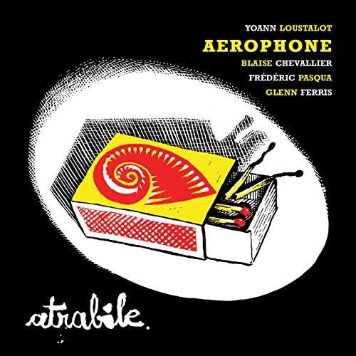 Yoann Loustalot Aerophone