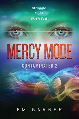 Mercy Mode (Contaminated Book 2) (English Edition)