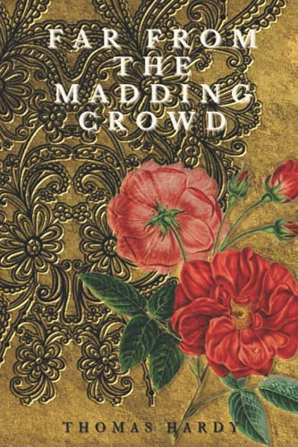 Far from the Madding Crowd: Illustrated