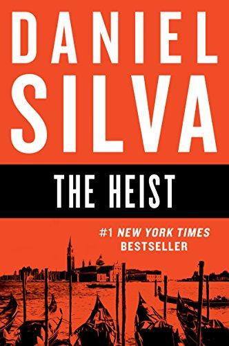 The Heist: A Novel (Gabriel Allon Book 14)
