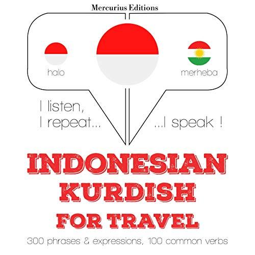 Indonesian – Kurdish. For travel cover art