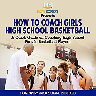 How to Coach Girls' High School Basketball audiobook cover art