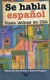 Se habla español (Spanish Edition)