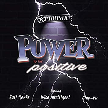 Power to the Positive