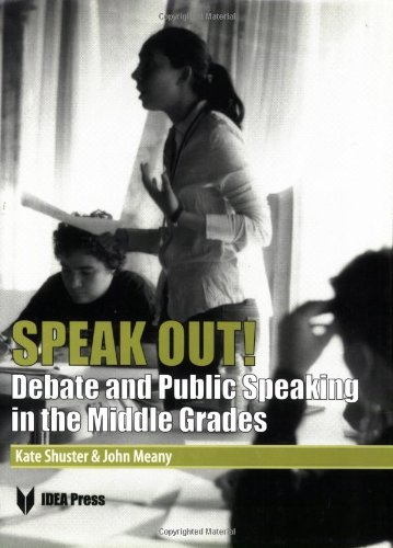 Compare Textbook Prices for Speak Out! Debate and Public Speaking in the Middle Grades Illustrated Edition ISBN 9781932716023 by John Meany,Kate Shuster
