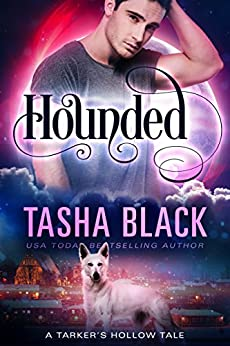 Hounded: A Steamy Shifter Mystery (Tales from Tarker's Hollow Book 4) by [Tasha Black]