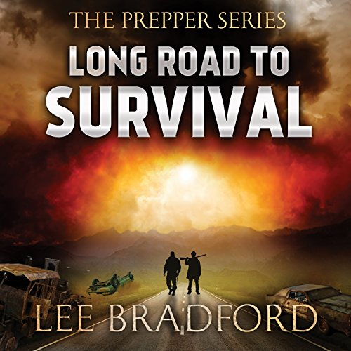 Long Road to Survival     The Prepper Series, Book 1              De :                                                                                                                                 Lee Bradford,                                                                                        William H. Weber                               Lu par :                                                                                                                                 Johnny Heller                      Durée : 4 h et 2 min     Pas de notations     Global 0,0