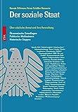 Der soziale Staat: Über nützliche Armut und ihre Verwaltung Ökonomische Grundlagen | Politische Maßnahmen | Historische Etappen