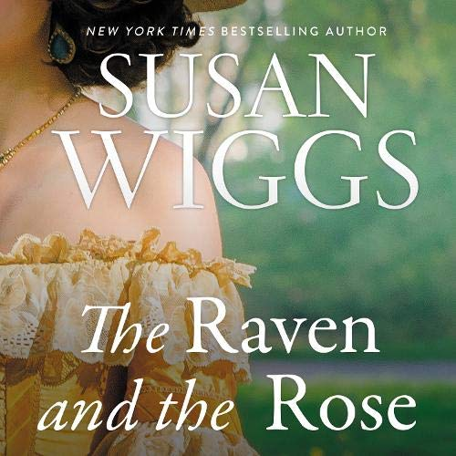The Raven and the Rose Audiobook By Susan Wiggs cover art