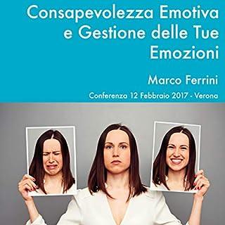 Consapevolezza Emotiva e Gestione delle Tue Emozioni copertina