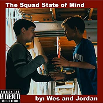 The Squad State of Mind