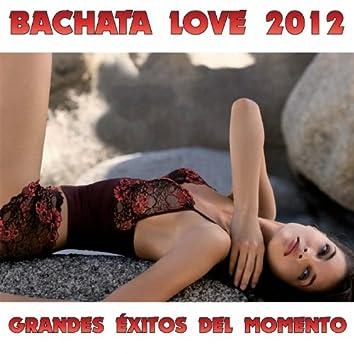 Bachata Love Romantica (Nuevo 2012 Exitos)