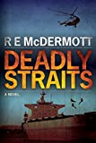 Deadly Straits (The Tom Dugan Thrillers)