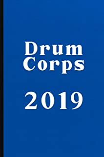 Drum Corps 2019: Marching Band Composition and Musical Notation Notebook - 6 x 9 in - 120 page