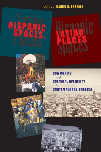 Hispanic Spaces, Latino Places: Community and Cultural...