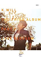 Love Blossom by K WILL (2013-04-30)