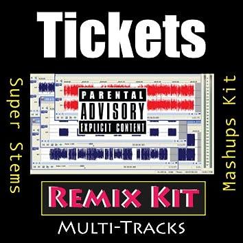 Tickets (Remix Kit)