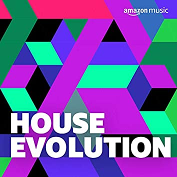 House Evolution