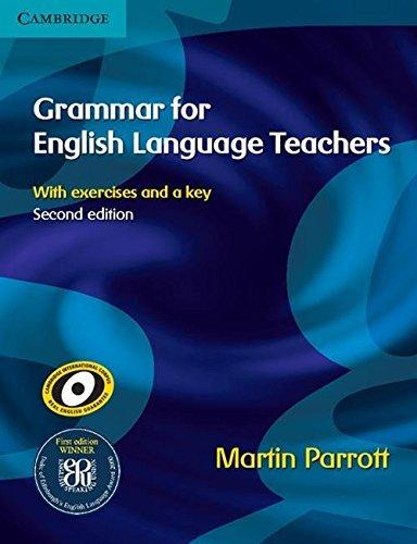 Grammar for English Language Teachers by Martin Parrott(2009-06-04)