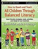 How to Reach and Teach All Children Through Balanced Literacy: 88 (J–B Ed: Reach and Teach)