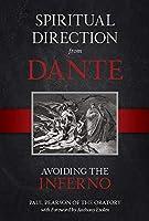 Spiritual Direction from Dante: Avoiding the Inferno